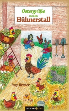Ostergrüße aus dem Hühnerstall