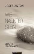 Wie nackter Stein