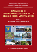 Lineamenti di diritto costituzionale della regione Friuli Venezia Giulia