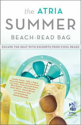 The Atria Summer 2012 Beach-Read Bag: Escape the Heat with Excerpts from Cool Reads