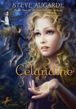 Celandine: Book 2 in the Touchstone Trilogy