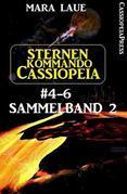 Sternenkommando Cassiopeia Band 4-6, Sammelband 2