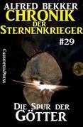 Chronik der Sternenkrieger 29: Die Spur der Götter