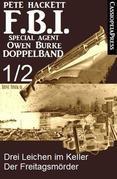 FBI Special Agent Owen Burke Folge 1/2 - Doppelband