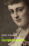 Edith Wharton: The Complete Works