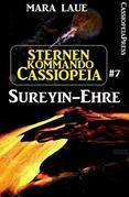 Sternenkommando Cassiopeia 7: Sureyin-Ehre