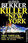 Killer in New York - Die Fälle des Jesse Trevellian: Vier Thriller - 1000 Taschenbuchseiten Crime & Action