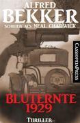 Bluternte 1929: Thriller