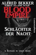 Blood Empire - SCHLÄCHTER DER NACHT (Folgen 1-6, Komplettausgabe)