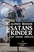 SATANS KINDER und andere Thriller