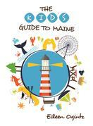 Kid's Guide to Maine