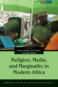 Religion, Media, and Marginality in Modern Africa