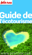Guide de l'cotourisme 2012-2013  (avec photos et avis des lecteurs)