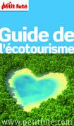 Guide de l'écotourisme 2012-2013  (avec photos et avis des lecteurs)