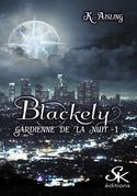Blackely, gardienne de la nuit