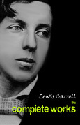 Lewis Carroll: The Complete Works