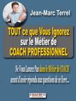 Tout ce que vous ignorez sur le métier de Coach Professionnel