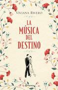 La música del destino (Edición mexicana)