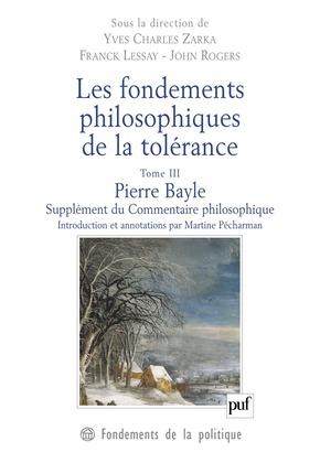 Les fondements philosophiques de la tolérance. Tome 3