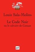 Le Code Noir ou le calvaire de Canaan