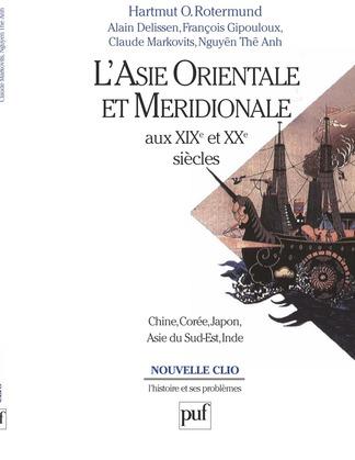 L'Asie orientale et méridionale aux XIXe et XXe siècles