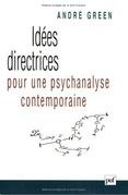 Idées directrices pour une psychanalyse contemporaine