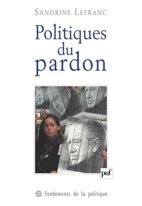 Politiques du pardon