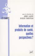 Information et produits de santé, quelles perspectives ?
