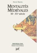 Mentalités médiévales (XIe-XVe siècle). Tome 1