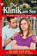 Die Klinik am See 19 - Arztroman