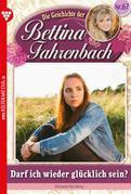 Bettina Fahrenbach 67 – Liebesroman
