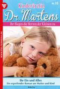 Kinderärztin Dr. Martens 10 – Arztroman