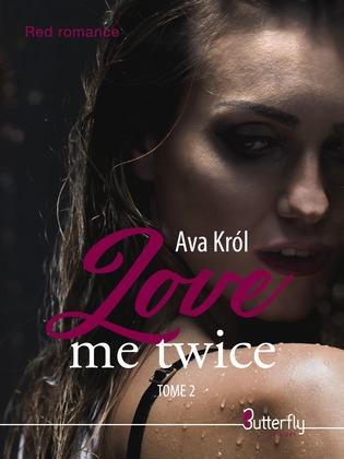 Love Me Twice