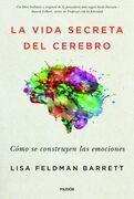 La vida secreta del cerebro