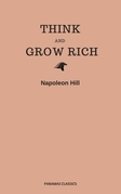 Think and Grow Rich (Panama Classics)