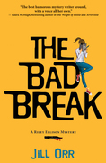 The Bad Break