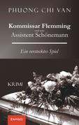 Kommissar Flemming und sein Assistent Schönemann. Ein verstecktes Spiel
