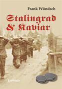 Stalingrad und Kaviar