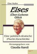 Elses (Über-)Lebens-Glück