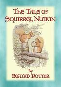 THE TALE OF SQUIRREL NUTKIN - Book 2 in the Beatrix Potter Series