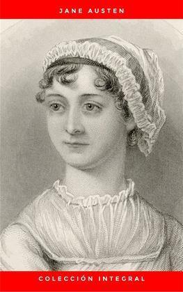 Colección integral de Jane Austen: Emma, Lady Susan, Mansfield Park, Orgullo y Prejuicio, Persuasión, Sentido y Sensibilidad, La abadía de Northanger