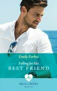 Falling For His Best Friend (Mills & Boon Medical)