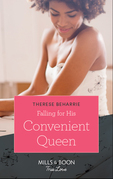Falling For His Convenient Queen (Mills & Boon True Love) (Conveniently Wed, Royally Bound, Book 2)