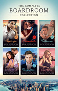 The Complete Boardroom Collection (Mills & Boon e-Book Collections)