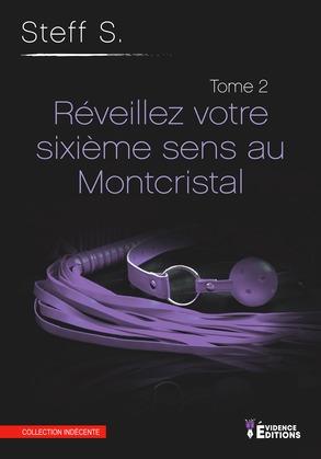 Réveillez votre 6ème sens au Montcristal
