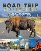 Road Trip Yellowstone
