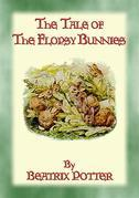 THE TALE OF THE FLOPSY BUNNIES - Tales of Peter Rabbit & Friends Book 14