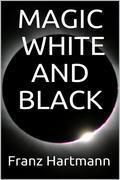 Magic: White and Black