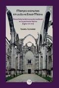Monjes hispanos en la Alta Edad Media