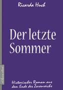 Der letzte Sommer - Historischer Roman aus dem Ende des Zarenreichs